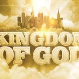 What does the Kingdom of God mean?